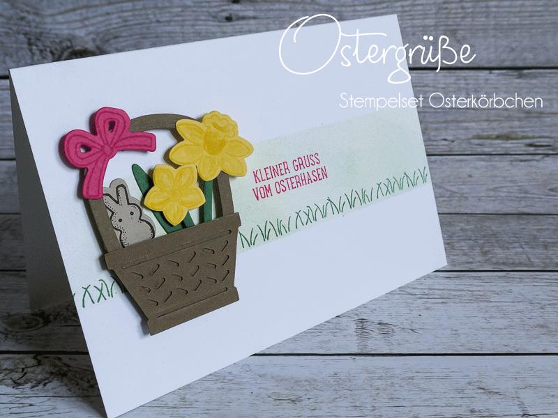 Grußkarte zu Ostern, Stempelset Osterkörbchen von Stampin' Up! #CarosBastelbude