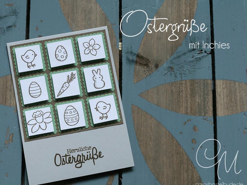 Osterkarte Inchies gestaltet mit dem Stempelset Osterkörbchen von Stampin' Up! #CarosBastelbude