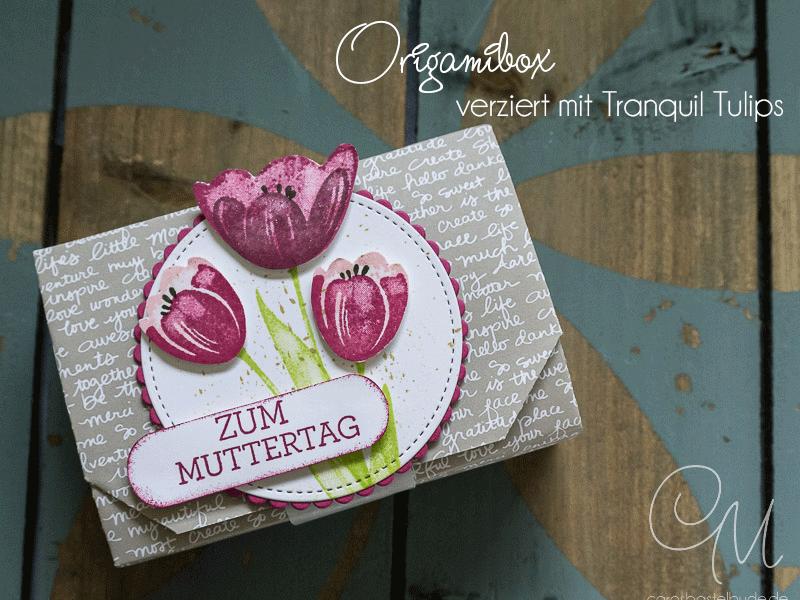 Origamibox ohne Kleben mit Tutorial, gestaltet mit dem Stempelset Tranquil Tulips von Stampin' Up! #CarosBastelbude